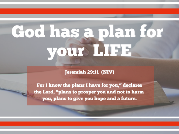 Does God have a plan for your life? God does have a ...